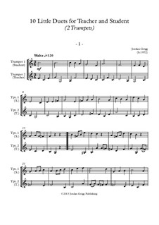 10 Little Duets for Teacher and Student: For two trumpets by Jordan Grigg