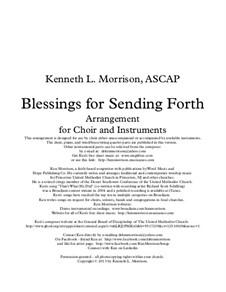 Blessings for Sending Forth: Blessings for Sending Forth by Ken Morrison