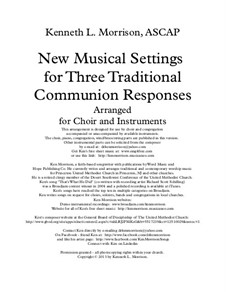 New Musical Settings for Three Traditional Communion Responses: New Musical Settings for Three Traditional Communion Responses by Ken Morrison