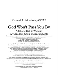 God Won't Pass You By - A Choral Call to Worship: God Won't Pass You By - A Choral Call to Worship by Ken Morrison