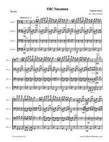 О, Сюзанна: For mixed level cello ensemble or quartet (four cellos) by Стефен Фостер