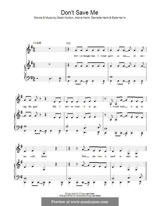 Don't Save Me (Haim): Для голоса и фортепиано (или гитары) by Alana Haim, Danielle Haim, Dash Hutton, Este Haim