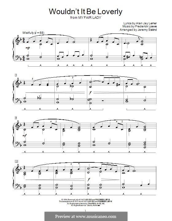 Wouldn't It Be Loverly (from My Fair Lady): Для фортепиано by Frederick Loewe