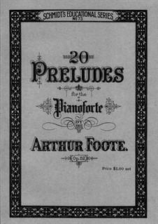 Twenty Preludes for Piano, Op.52: Сборник by Артур Фут