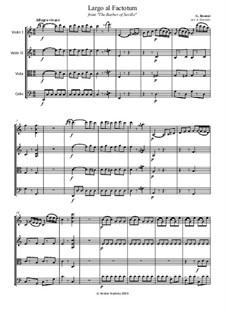 Севильский цирюльник: Aria Figaro 'Largo al factotum', for string quartet – parts by Джоаккино Россини