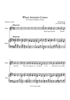 When Autumn Comes: For unison children's choir by folklore