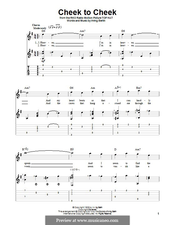 Cheek to Cheek: For voice and guitar (with tablature) by Ирвинг Берлин