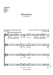 Eileen Aroon: For mixed choir a cappella by Carroll O'Daly