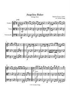 Angelina Baker: Для струнного трио by Стефен Фостер