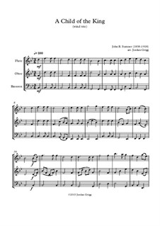 A Child of the King: For wind trio by John Sumner