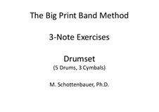 3-Note Exercise Book: Drumset (5 drums, 3 cymbals) by Michele Schottenbauer