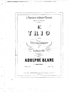Фортепианное трио No.4 ре мажор, Op.35: Партитура by Адольф Блан