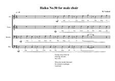 Haiku for male choir No.50, MVWV 471: Haiku for male choir No.50 by Maurice Verheul