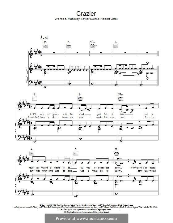 Crazier (Taylor Swift): Для голоса и фортепиано (или гитары) by Robert Ellis Orrall