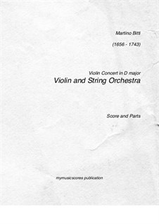 Violin Concerto in D Major: For violin and string orchestra by Martino Bitti