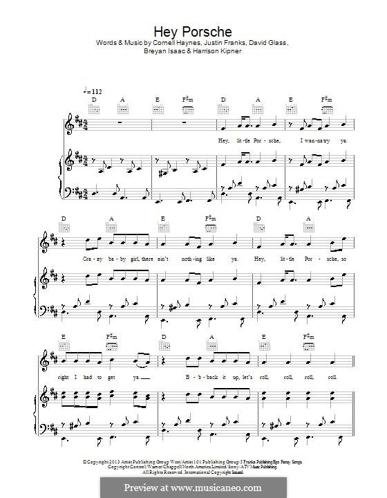Hey Porsche (Nelly): Для голоса и фортепиано (или гитары) by Cornell Haynes, Justin Franks, Breyan Isaac, David Glass, Harrison Kipner