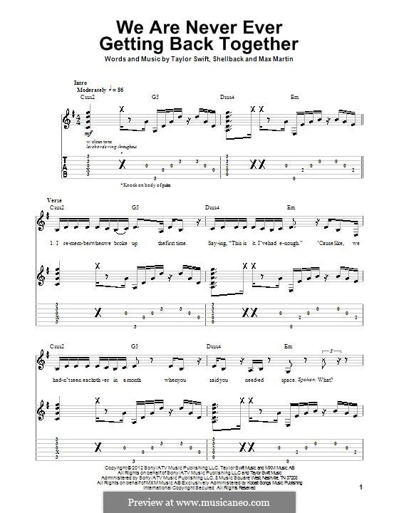 We Are Never Ever Getting Back Together: Для гитары с табулатурой by Shellback, Max Martin, Taylor Swift