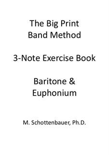 3-Note Exercise Book: Baritone & Euphonium (3-Valve) Tenor Clef by Michele Schottenbauer