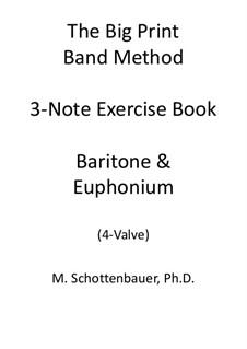 3-Note Exercise Book: Baritone & Euphonium (4-Valve) by Michele Schottenbauer