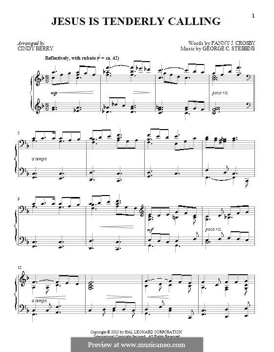 Jesus Is Tenderly Calling: Для фортепиано by George C. Stebbins