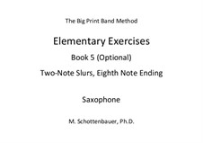 Elementary Exercises. Book V: Saxophone by Michele Schottenbauer