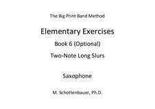Elementary Exercises. Book VI: Saxophone by Michele Schottenbauer