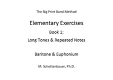 Elementary Exercises. Book I: Baritone & euphonium by Michele Schottenbauer