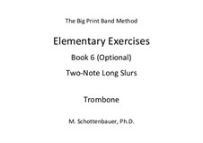 Elementary Exercises. Book VI: Trombone by Michele Schottenbauer