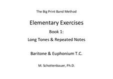 Elementary Exercises. Book I: Baritone & euphonium (T.C.) by Michele Schottenbauer