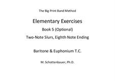 Elementary Exercises. Book V: Baritone & euphonium (T.C.) by Michele Schottenbauer