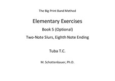Elementary Exercises. Book V: Tuba (T.C.) by Michele Schottenbauer