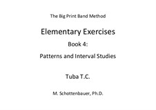 Elementary Exercises. Book IV: Tuba (T.C.) by Michele Schottenbauer