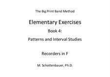 Elementary Exercises. Book IV: Recorders in F by Michele Schottenbauer
