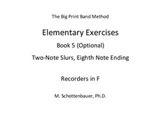 Elementary Exercises. Book V: Recorders in F by Michele Schottenbauer