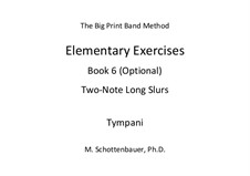 Elementary Exercises. Book VI: Timpani by Michele Schottenbauer