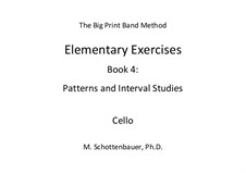 Elementary Exercises. Book IV: Cello by Michele Schottenbauer