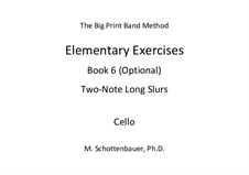 Elementary Exercises. Book VI: Cello by Michele Schottenbauer