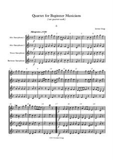 Quartet for Beginner Musicians: For saxophone quartet AATB by Jordan Grigg