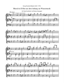 Сюита для оркестра ре мажор, HWV 341: Marsch (Orgeltranskription) by Георг Фридрих Гендель