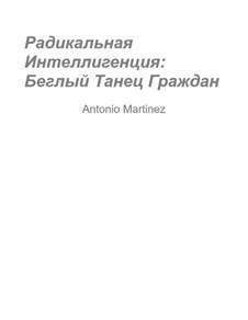 Радикальная Интеллигенция, Op.3: No.2 Беглый Танец Граждан by Antonio Martinez