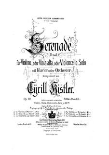 Серенада для скрипки (или альта, или виолончели) с оркестром, Op.72: Серенада для скрипки (или альта, или виолончели) с оркестром by Цирил Кистлер