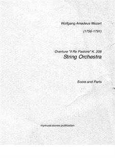 Царь-пастух, K.208: Увертюра, для струнного оркестра by Вольфганг Амадей Моцарт