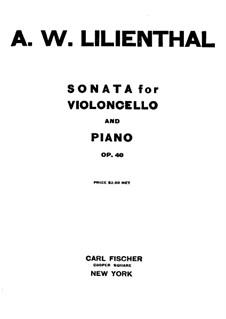 Соната для виолончели и фортепиано фа-диез минор, Op.40: Партитура by Абрахам Вулф Лилиенталь