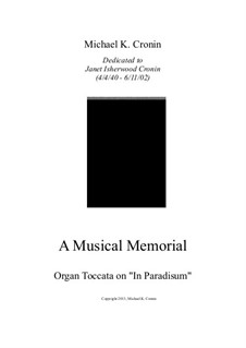 A Musical Memorial: Toccata on 'In Paradisum' by Michael Cronin