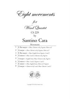 Eight movements for wind quartet - Complete, CS229: Eight movements for wind quartet - Complete by Santino Cara