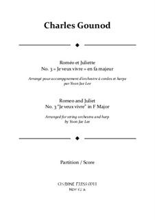 Ромео и Джульетта: Ah! Je veux vivre in F Major – full score by Шарль Гуно