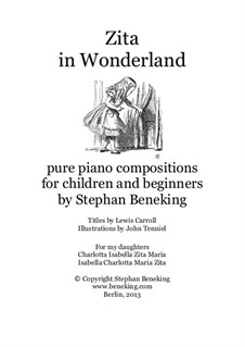 Zita in Wonderland - 24 pure piano miniatures in neoclassical style for children and beginners: Zita in Wonderland - 24 pure piano miniatures in neoclassical style for children and beginners by Stephan Beneking