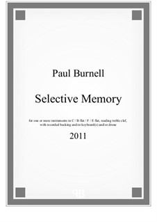 Selective Memory, for insts with recorded backing and/or keyboards(s) and/or drone: Партитура by Paul Burnell