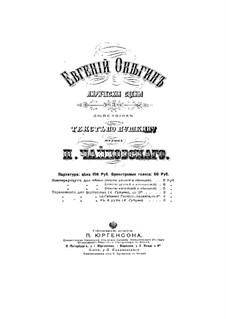 Вся опера: Действие I – клавир с вокальной партией by Петр Чайковский