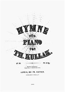Hymne, Op.85: Hymne by Теодор Куллак
